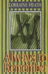 Paket Novel By Lorraine Heath always to remember by lorraine heath