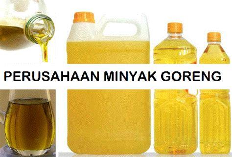 Minyak Goreng Di Indo daftar pabrik minyak goreng di indonesia
