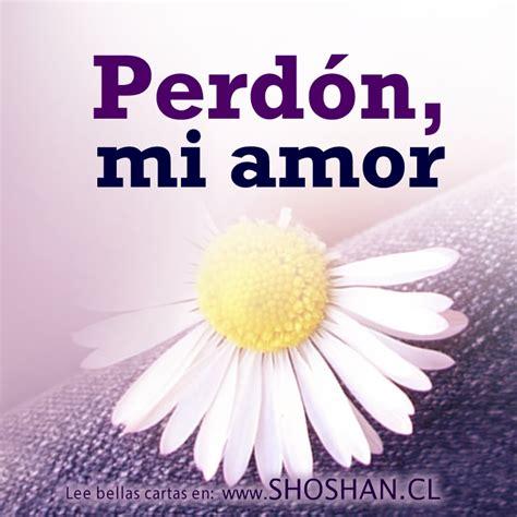 Imagenes De Amor Y Perdon Para Mi Esposo | perd 243 n mi amor carta