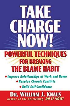take charge now powerful techniques for breaking the blame habit ebook take charge now powerful techniques for breaking the