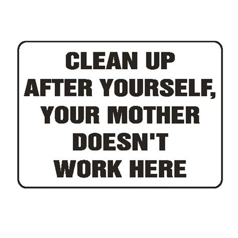 gempler s quot clean up after yourself quot sign gempler s