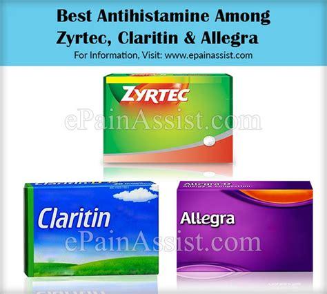 best antihistamine for allergies best antihistamine among claritin zyrtec allegra
