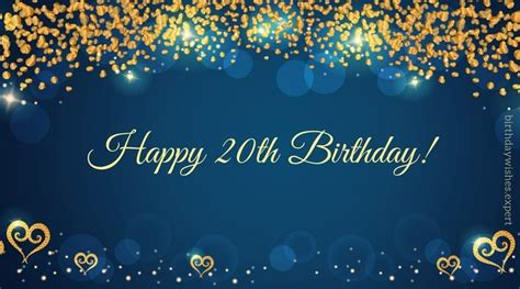 Happy Birthday 20th Wishes 20th Birthday Wishes Quotes For Their Special Day