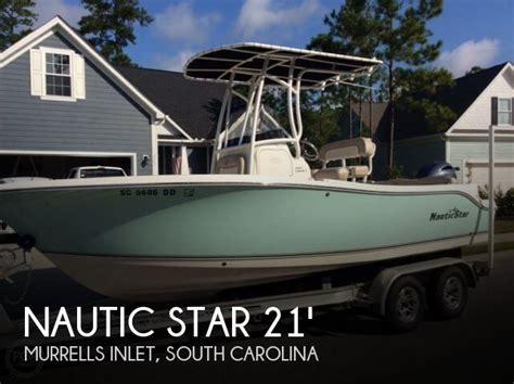 nautic star boats south carolina sold nautic star 2102 legacy boat in murrells inlet sc