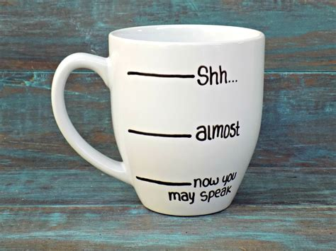 funny mug funny coffee mug shh coffee mug coffee lover shh almost