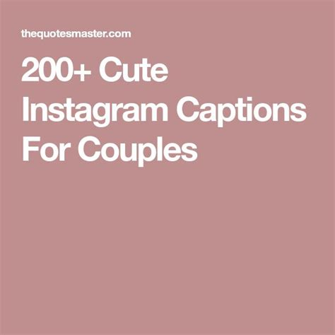 cute couple quote for instagram tumblr 200 cute instagram captions for couples quotes
