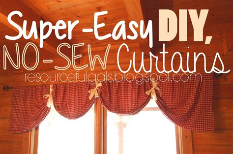 how to make simple curtains without a sewing machine the resourceful gals super easy no sew diy curtains