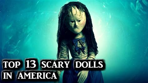 haunted doll america top 13 scary dolls in america haunted places