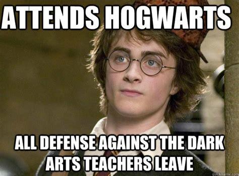 Hogwarts Meme - attends hogwarts all defense against the dark arts