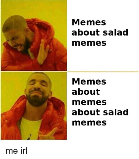 Memes About - memes about salad mme mmes memes about mmermes about salad