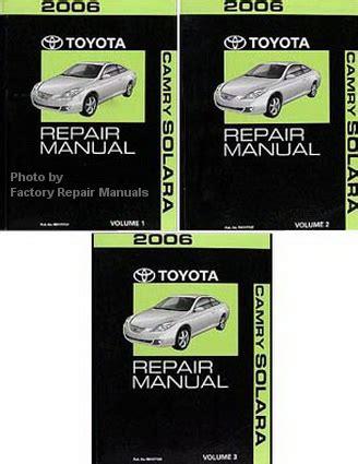 online service manuals 2006 toyota camry user handbook 2006 toyota camry solara factory service manual set original used vg factory repair manuals