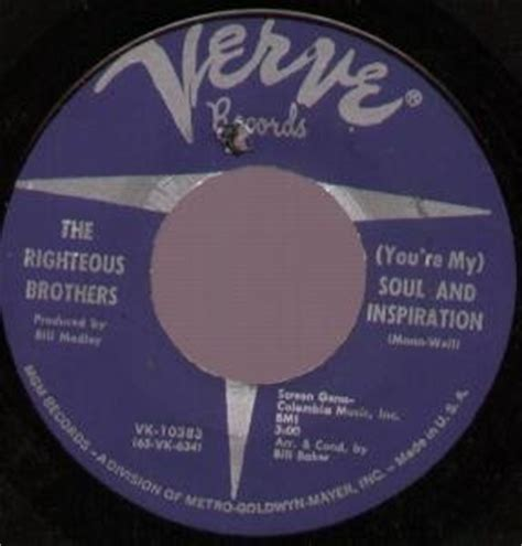 the righteous brothers youre my soul and inspiration the righteous brothers you re my soul and inspiration