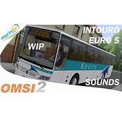 Omsi 2  Mercedes Benz Intouro €5 Sounds WIP Private