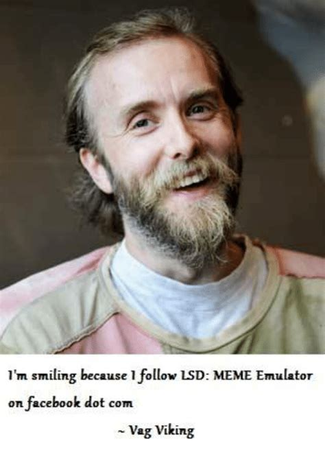 Meme Pics - m smiling because 1 follow lsd meme emulator on facebook