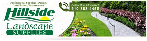 hillside landscape supplies in fayetteville nc is a