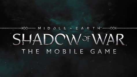 middle earth shadow of war wiki reddit mobile dlc guide unofficial books middle earth shadow of war mobile launches today