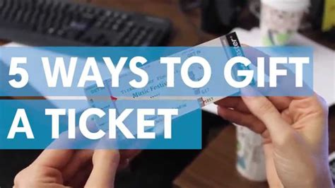 how to give the best how to gift a ticket