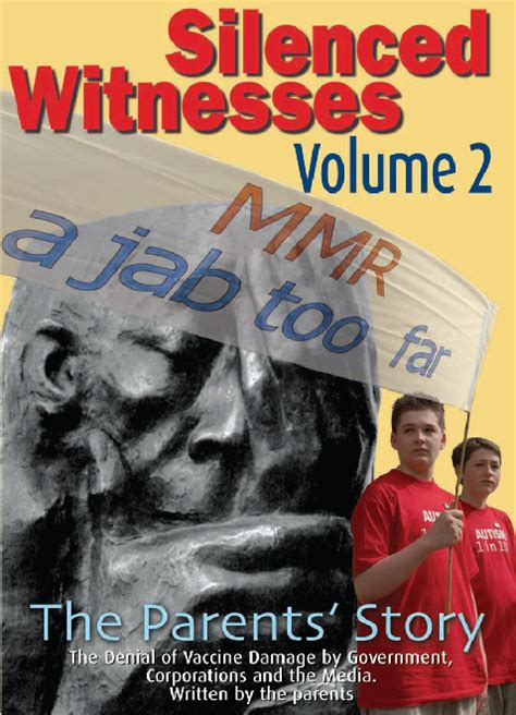 silenced witnesses volume ii the parents story