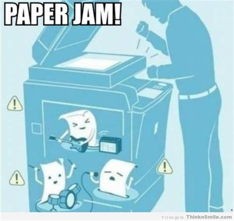 Office Space Paper Jam Copy Machine Rock Thinknsmile
