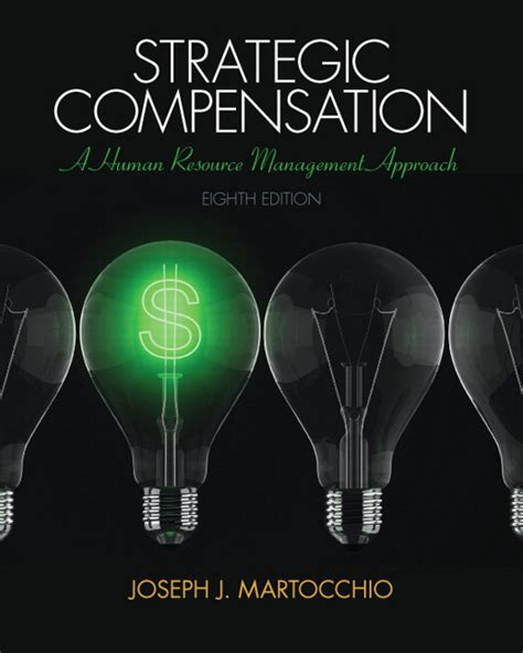 Pdf Strategic Compensation Resource Management Approach by Strategic Compensation 8th Edition Pdf Myideasbedroom