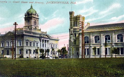 Jacksonville Florida Court Records Florida Memory Court House And Armory Jacksonville Florida