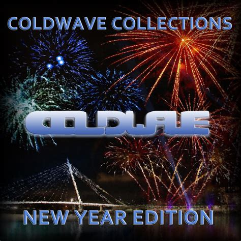 new year edition coldwave collections new year edition mp3 buy