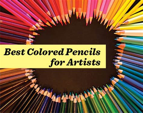 best colored pencils for artists what are the best colored pencils for artists artists