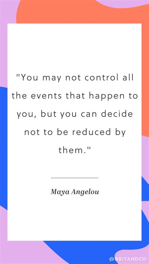what happens if you choose to empower a woman bureau of best 25 maya angelou ideas on pinterest maya angelou
