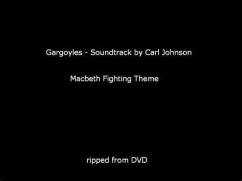 macbeth themes youtube gargoyles soundtrack macbeth fighting theme old youtube
