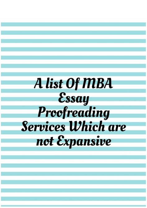 Mba Admissions Editing Services by A List Of Mba Essay Proofreading Services Which Are Not
