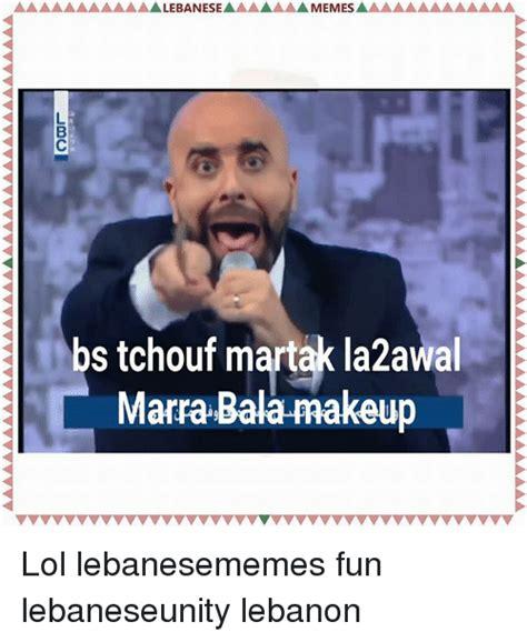 25 best memes about lebanese lol and memes lebanese