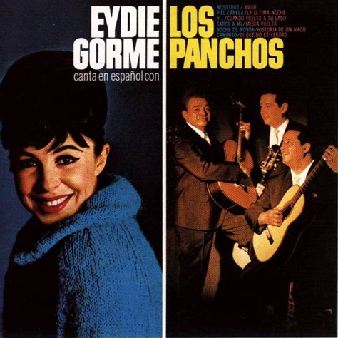 los panchis canta en espanol los panchos eydie gorme mp3 buy full