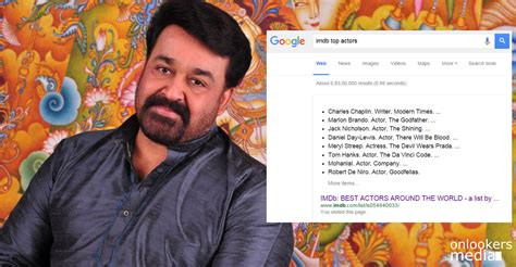 imdb best mohanlal the only indian actor in top 10 of imdb s