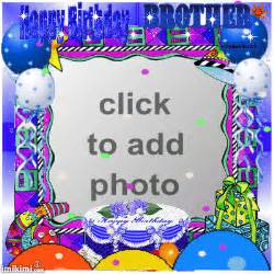 Add Photo In Birthday Cards For Free Birthday Wishes For Brother Nicewishes Com