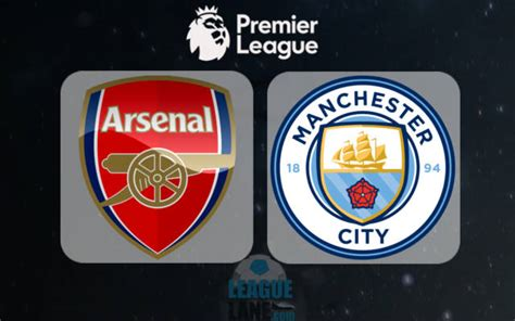 arsenal man city arsenal vs manchester city preview and prediction