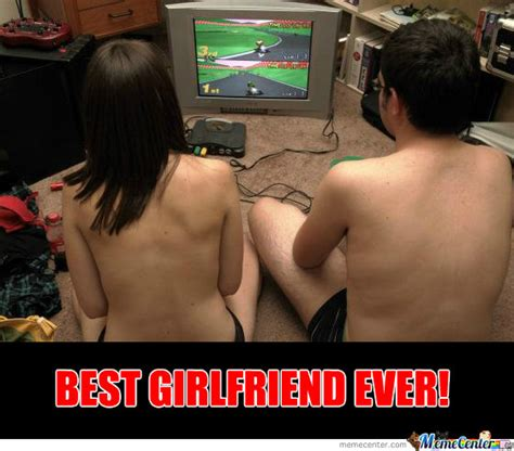 Best Girlfriend Ever Meme - best girlfriend ever by karhadkarameya meme center