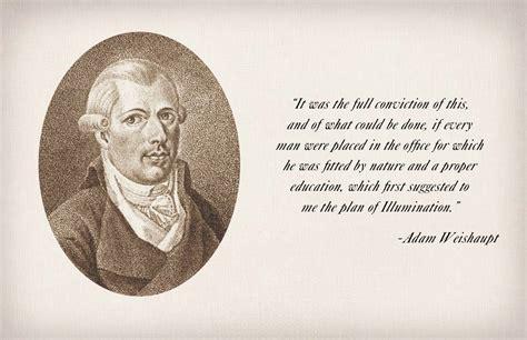 illuminati adam adam weishaupt quotes quotesgram