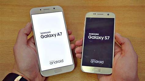 Samsung A7 Dan S7 Samsung Galaxy A7 2017 Vs Galaxy S7 Speed Test 4k
