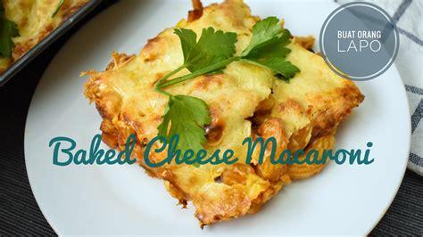 Cheese Mac Makaroni Keju 1 baked cheese macaroni makaroni keju bakar