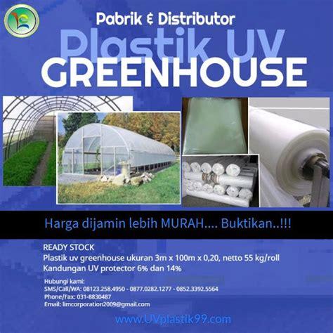 Harga Plastik Uv Atap jual plastik uv ultra violet untuk greenhouse