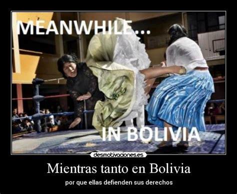 imagenes memes bolivianos mientras tanto en bolivia desmotivaciones