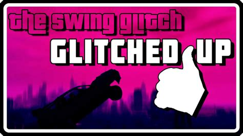 swing set gta 4 the swing set glitch gta iv in depth glitched up youtube