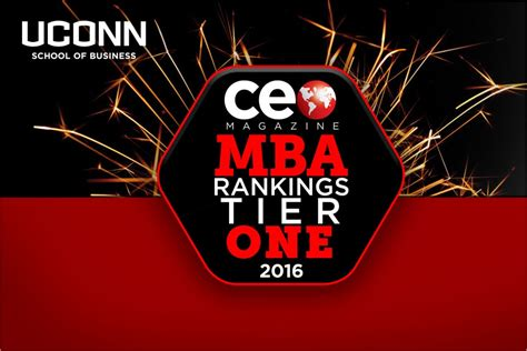 Ceo Magazine Mba Rankings 2016 by Uconn Mba Program Gains Additional Recognition Uconn Today