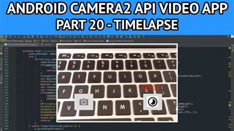 android time lapse camera2 api archives nige s app tuts