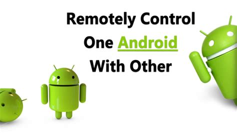remotely android 20 android hacks you can do without rooting your phone 2018