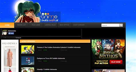 web download film indonesia terbaik 8 situs nonton anime subtitle bahasa indonesia terbaik dan