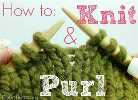 knitting how to how to knit and purl stitches for beginners yarn fix
