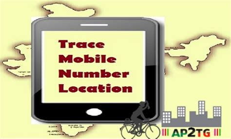 Tracker Phone Number Location In World Trace Location Of Mobile Number Tracking Of Cell Number