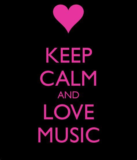 imagenes que digan keep calm 10 songs i love gt