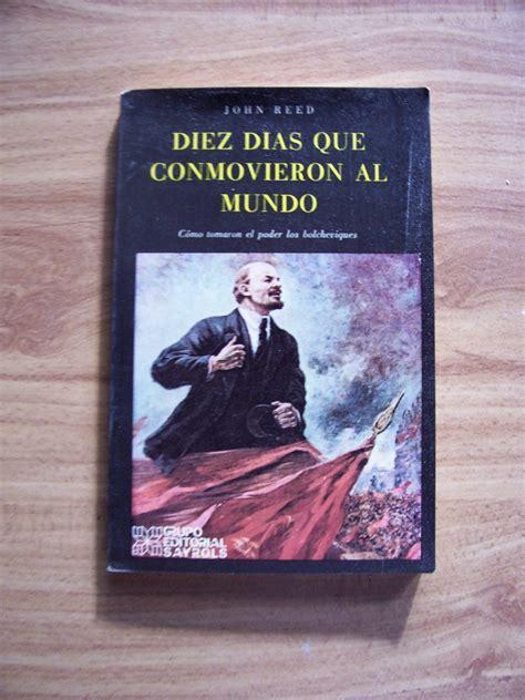 libro diez dias que conmovieron diez dias que conmovieron al mundo aut john reed sayrols rm4 140 00 en mercado libre
